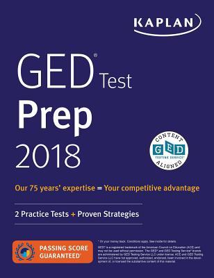 GED Test Prep 2018: 2 Practice Tests + Proven Strategies - Van Slyke, Caren