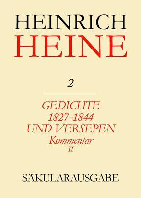 Gedichte 1827-1844 Und Versepen. Kommentar II: Atta Troll / Atta Troll. Ein Sommernachtstraum - Moller, Irmgard, and Bohm, Hans