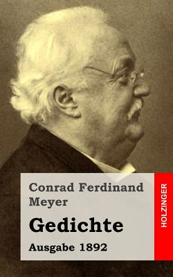 Gedichte: Ausgabe 1892 - Meyer, Conrad Ferdinand