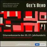 Gee's Bend: Gitarrenkonzerte des 20./21. Jahrhunderts