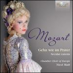 Gehn wir im Prater: Secular Canons by Mozart