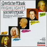 Geistliche Musik (Sacred Music) (Highlights)