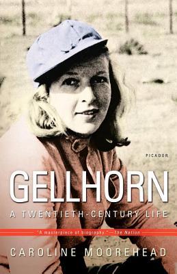 Gellhorn: A Twentieth-Century Life - Moorehead, Caroline