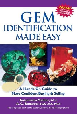 Gem Identification Made Easy: A Hands-On Guide to More Confident Buying & Selling - Matlins, Antoinette