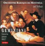 Geminiani: Concerti Grossos, Opus 3