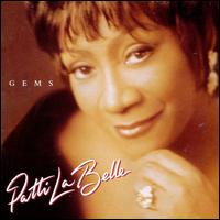 Gems - Patti LaBelle