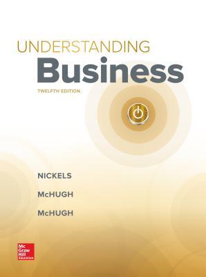 Gen Combo LL Understanding Business: The Core; Cnct AC Understanding Bus - Nickels, William G