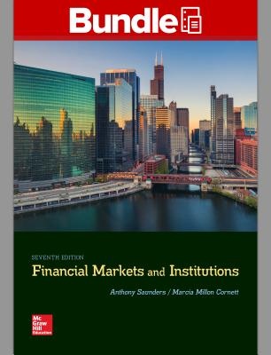 Gen Combo Looseleaf Financial Markets and Institutions; Connect Access Card - Saunders, Anthony, Professor, and Cornett, Marcia Millon