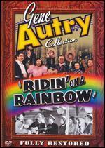 Gene Autry Collection: 'Ridin' on a Rainbow'