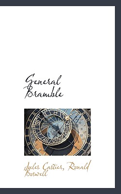 General Bramble - Castier, Jules, and Boswell, Ronald