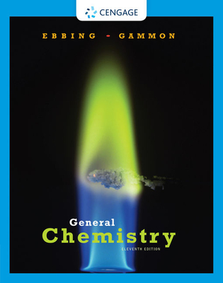 General Chemistry - Ebbing, Darrell D., and Gammon, Steven D.