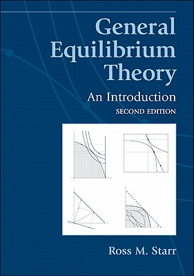 General Equilibrium Theory: An Introduction - Starr, Ross M