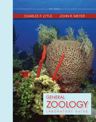 General Zoology Laboratory Guide - Lytle, Charles F, Dr.