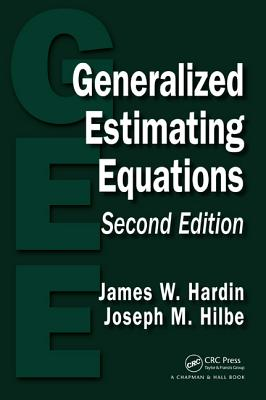 Generalized Estimating Equations - Hardin, James W, and Hilbe, Joseph M