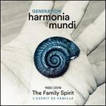 Generation Harmonia Mundi, Vol. 2: The Family Spirit, 1988-2018