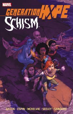 Generation Hope: Schism - Gillen, Kieron, and Espin, Salvador (Illustrator), and Mckelvie, Jamie (Artist)