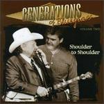 Generations of Bluegrass, Vol. 2: Shoulder to Shoulder