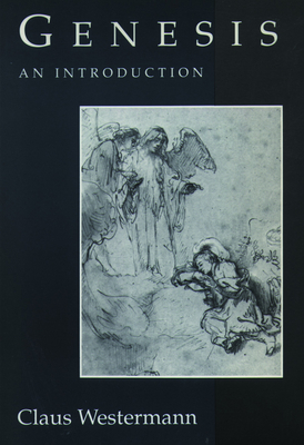Genesis an Introduction - Westermann, Claus, and Scullion, John J (Translated by)
