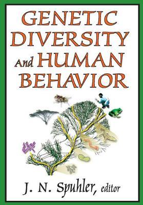 Genetic Diversity and Human Behavior - Spuhler, J N