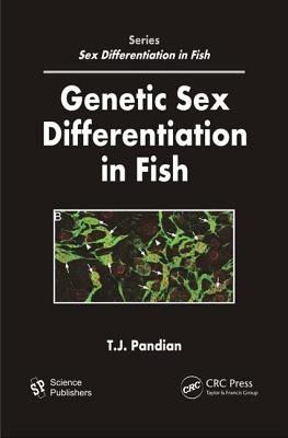 Genetic Sex Differentiation in Fish - Pandian, T J