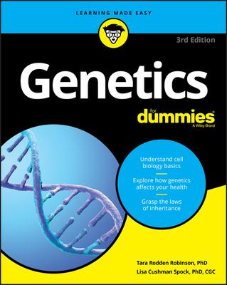 Genetics for Dummies - Robinson, Tara Rodden, and Spock, Lisa