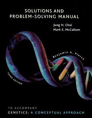 Genetics Solutions Manual - Choi, Jung H