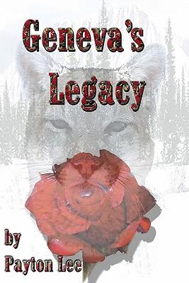 Geneva's Legacy - Lee, Payton