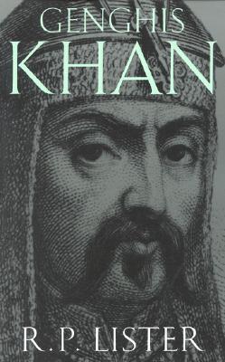Genghis Khan - Lister, R P
