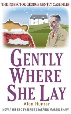 Gently Where She Lay - Hunter, Alan