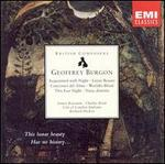 Geoffrey Burgon: Acquainted with Night; Luanar Beauty; Canciones del Alma; Etc.