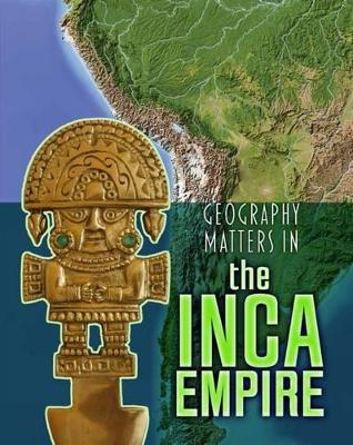 Geography Matters in the Inca Empire - Waldron, Melanie