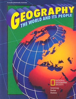 Geography the World and Its People - Boehm, Richard G, Professor