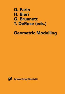 Geometric Modelling: Dagstuhl 1996 - Farin, Gerald (Editor), and Bieri, Hanspeter (Editor), and Brunnett, Guido (Editor)