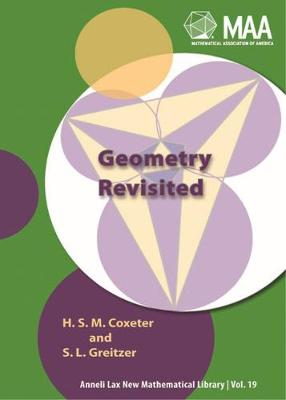Geometry Revisited - Coxeter, H. S. M., and Greitzer, Samuel L.