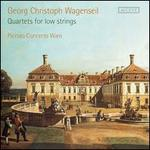 Georg Christoph Wagenseil: Quartets for Low Strings