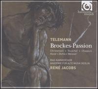 Georg Philipp Teleman: Brockes-Passion - Birgitte Christensen (soprano); Daniel Behle (tenor); Donat Havar (tenor); Johannes Weisser (baritone);...