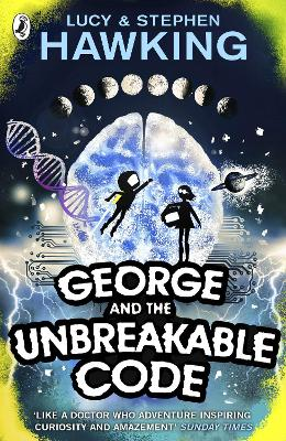 George and the Unbreakable Code - Hawking, Lucy, and Hawking, Stephen