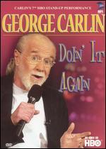 George Carlin: Doin' it Again - Ellen Brown; Rocco Urbisci