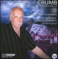 George Crumb Edition, Vol. 15 - Daniel Druckman (percussion); David Starobin (guitar); Jamie Van Eyck (mezzo-soprano); Orchestra 2001;...