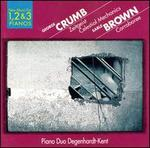 George Crumb: Zeitgeist; Celestrial Mechanics; Earle Brown: Corroboree