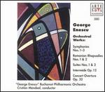 George Enescu: Orchestral Works