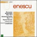 George Enescu: Romanian Rhapsodies Nos. 1 & 2; Poème roumain; Symphonie concertante; 3 Suites for Orchestra