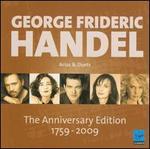 George Frideric Handel: Arias & Duets - The Anniversary Edition 1759-2009
