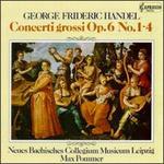 George Frideric Handel: Concerti Grossi, Op. 6 (1-4)