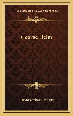George Helm - Phillips, David Graham