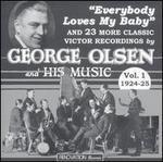 George Olsen & His Music, Vol. 1: 1924-25