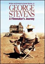 George Stevens: A Filmmaker's Journey - George Stevens, Jr.