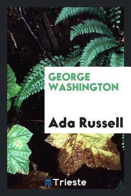 George Washington - Russell, Ada