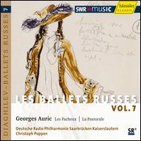 Georges Auric: Les Facheux; La Pastorale - Deutsche Radio Philharmonie Saarbrücken Kaiserslautern; Christoph Poppen (conductor)