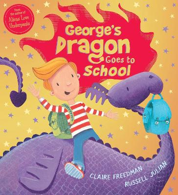 George's Dragon Goes to School - Freedman, Claire